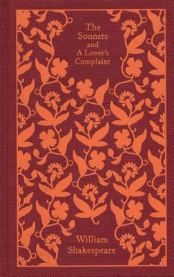 The Sonnets and a Lover's Complaint - Shakespeare, William, and Kerrigan, John (Introduction by)