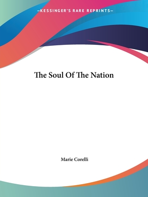 The Soul of the Nation - Corelli, Marie