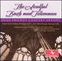 The Soulful Bach and Telemann - Allison Guest Edberg (baroque violin); Ann Marie Morgan (baroque cello); Catharina Meints (baroque cello);...