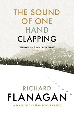 The Sound of One Hand Clapping - Flanagan, Richard