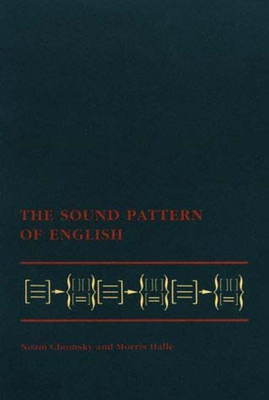 The Sound Pattern of English - Chomsky, Noam, and Halle, Morris