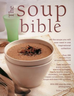The Soup Bible - Mayhew, Debra (Editor)