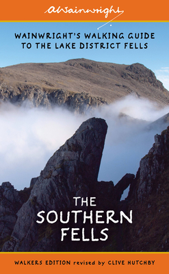The Southern Fells (Walkers Edition): Wainwright's Walking Guide to the Lake District Fells Book 4 - Wainwright, Alfred, and Hutchby, Clive (Revised by)