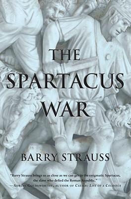 The Spartacus War - Strauss, Barry