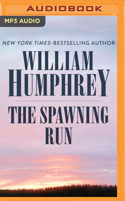 The Spawning Run - Humphrey, William