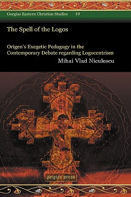 The Spell of the Logos - Niculescu, Mihai