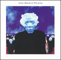 The Spent Poets - The Spent Poets
