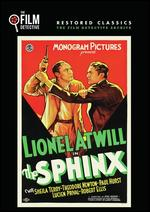 The Sphinx - Phil Rosen; Wilfred Lucas