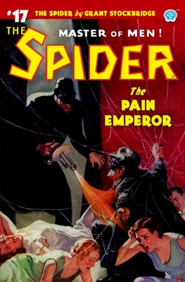 The Spider #17: The Pain Emperor - Page, Norvell W