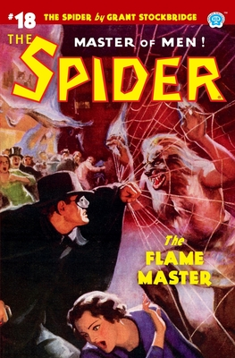 The Spider #18: The Flame Master - Page, Norvell W