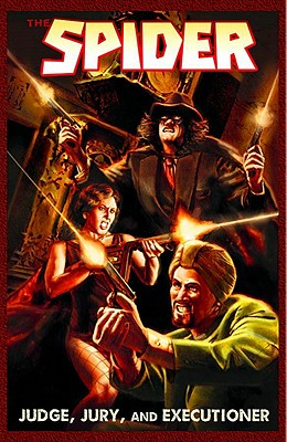 The Spider: Judge, Jury & Executioner - Bailey, Robin Wayne, and Murray, Will, and Skinner, Cortney