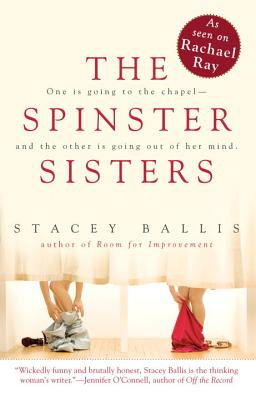 The Spinster Sisters - Ballis, Stacey