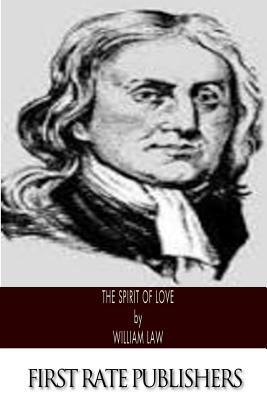 The Spirit of Love - Law, William