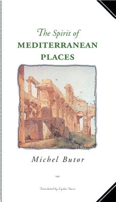 The Spirit of Mediterranean Places - Butor, Michel