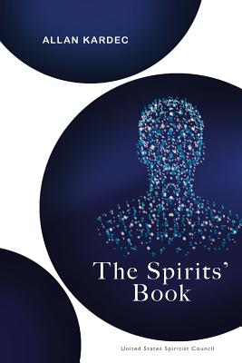 The Spirits' Book - Kardec, Allan