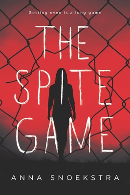 The Spite Game - Snoekstra, Anna