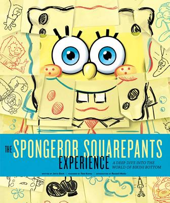 The Spongebob Squarepants Experience: A Deep Dive Into the World of Bikini Bottom - Beck, Jerry