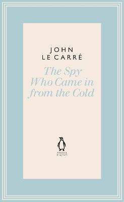 The Spy Who Came in from the Cold - Carre, John Le