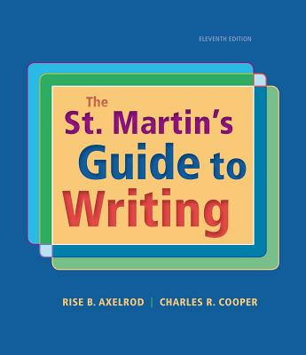 The St. Martin's Guide to Writing - Axelrod, Rise B