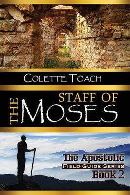 The Staff of Moses - Toach, Colette