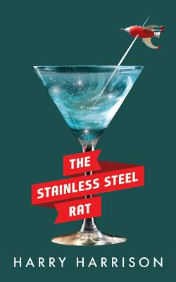 The Stainless Steel Rat - Harrison, Harry, and Gigante, Phil (Read by)