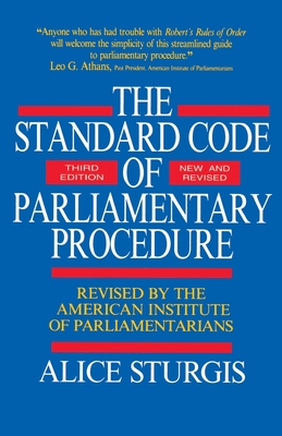 The Standard Code of Parliamentary Procedure - Sturgis, Alice