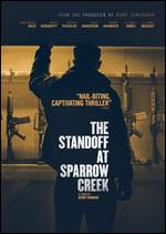 The Standoff at Sparrow Creek - Henry Dunham