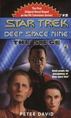The Star Trek: Deep Space Nine: The Siege - David, Peter