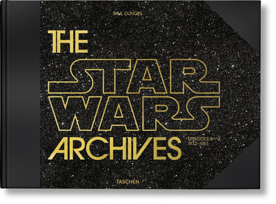 The Star Wars Archives. 1977-1983 - Duncan, Paul