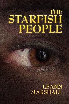 The Starfish People - Marshall, Leann