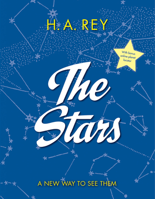 The Stars: A New Way to See Them - Rey, H A