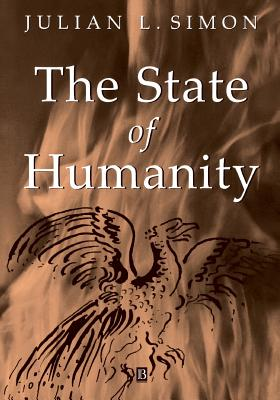The State of Humanity - Simon, Julian (Editor)