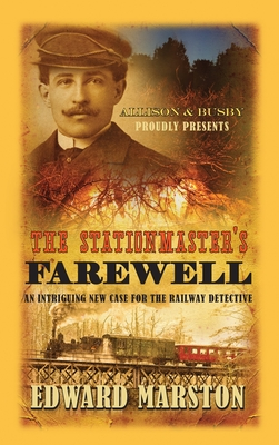 The Stationmaster's Farewell - Marston, Edward