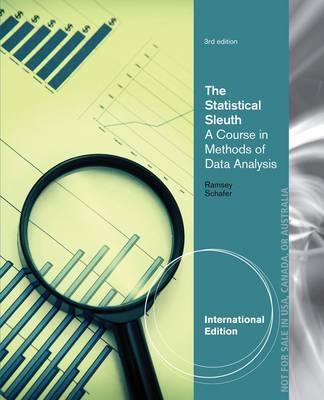The statistical sleuth a course in methods of data analysis book by the statistical sleuth a course in methods of data analysis book by fred ramsey daniel schafer 3 available editions alibris books fandeluxe Image collections