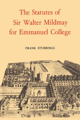 The Statutes of Sir Walter Mildmay - Stubbings, Frank