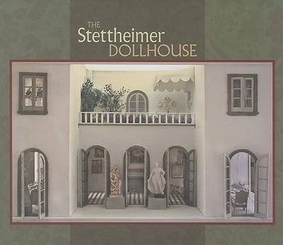 The Stettheimer Dollhouse - Clark, Sheila W (Editor)