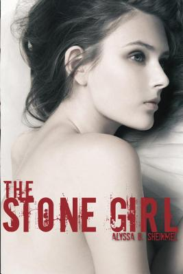 The Stone Girl - Sheinmel, Alyssa