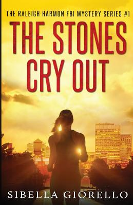 The Stones Cry Out - Giorello, Sibella