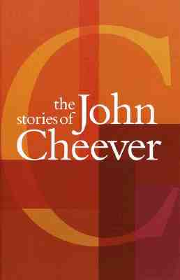 The Stories of John Cheever - Cheever, John