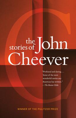 The Stories of John Cheever - Cheever, John