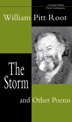 The Storm and Other Poems - Root, William Pitt, PhD