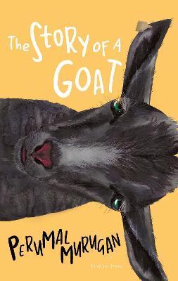 The Story of a Goat - Murugan, Perumal, and Raman, N. Kalyan (Translated by)