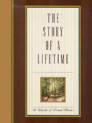 The Story of a Lifetime: A Keepsake of Personal Memoirs - Pavuk, Pamela, and Pavuk, Stephen