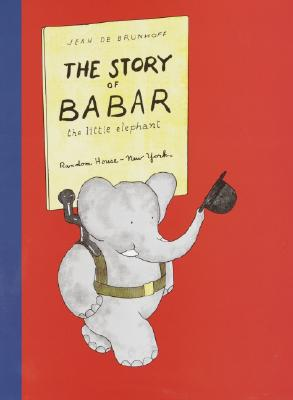The Story of Babar: The Little Elephant - De Brunhoff, Jean
