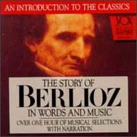 The Story of Berlioz in Words and Music - Bamberger Symphoniker; Jonel Perlea (conductor)