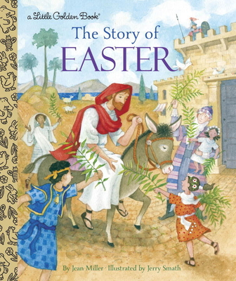 The Story of Easter - Miller, Jean