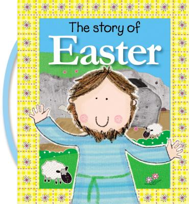 The Story of Easter - Thomas Nelson