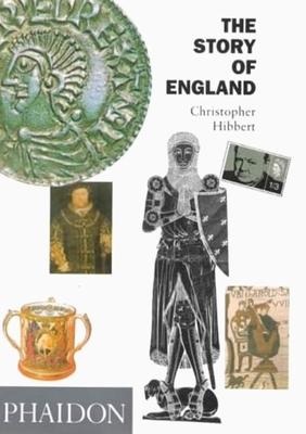 The Story of England - Hibbert, Christopher