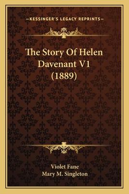 The Story of Helen Davenant V1 (1889) - Fane, Violet, and Singleton, Mary M