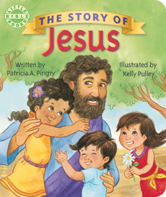 The Story of Jesus - Pingry, Patricia A